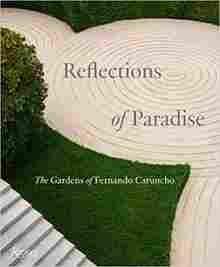 Imagen de Reflections of Paradise: The Gardens of Fernando Caruncho