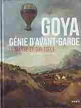 """Imagen de Goya, Génie d'avant-garde. Le maitre et son école """"Exposición  Musée des Beaux Arts d'Agen  Noviembre  2019-Febrero 2020"""""""