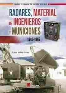 Imagen de Radares, material de Ingenieros y municiones, 1940-1945