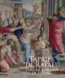 Imagen de Tapices de Rafael para la Corona de España