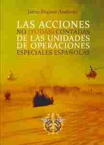 Imagen de Las acciones no (todas) contadas de las unidades de operaciones especiales españolas