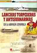 Imagen de Lanchas torpederas y antisubmarinas en la Armada Española