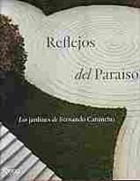 Imagen de Reflejos del Paraíso. Los jardines de Fernando Caruncho