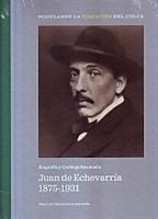 Imagen de Juan de Echevarría 1875-1931. Biografía y catálogo razonado