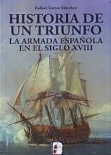 Imagen de Historia de un triunfo. La Armada Española en el siglo XVIII
